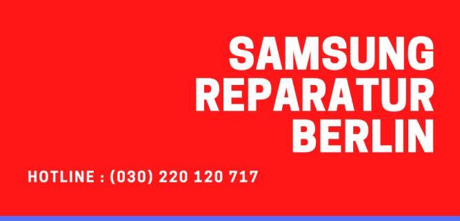 Samsung Reparatur Berlin